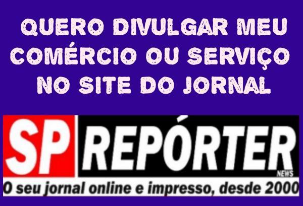 Saiba como anunciar sua empresa, comércio ou serviço no site do Jornal SP Repórter