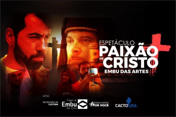 Paixão de Cristo de Embu das Artes acontece dia 19 de abril no Pq. Francisco Rizzo